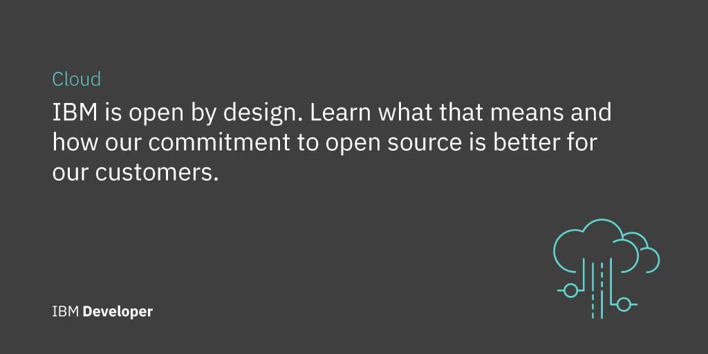 IBM's approach to open technology – IBM Developer