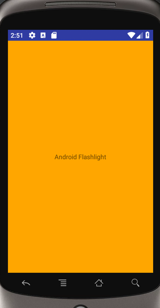 Our Android Flashlight application running