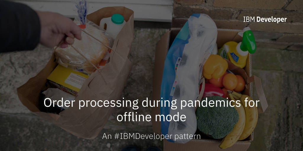 Order processing during pandemics for offline mode