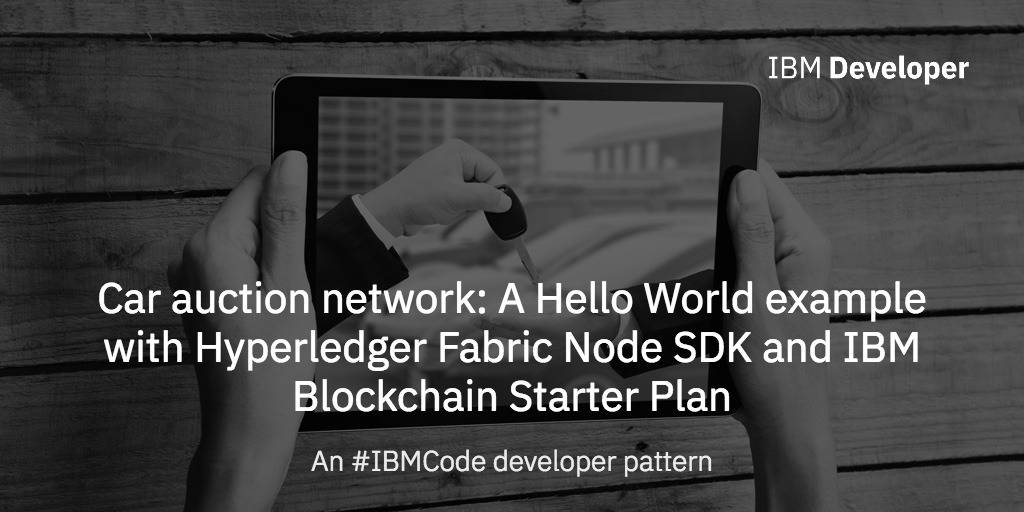 Car auction network: A Hello World example with Hyperledger