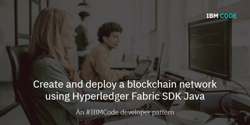 Fabric Blockchain: Create and deploy a blockchain network
