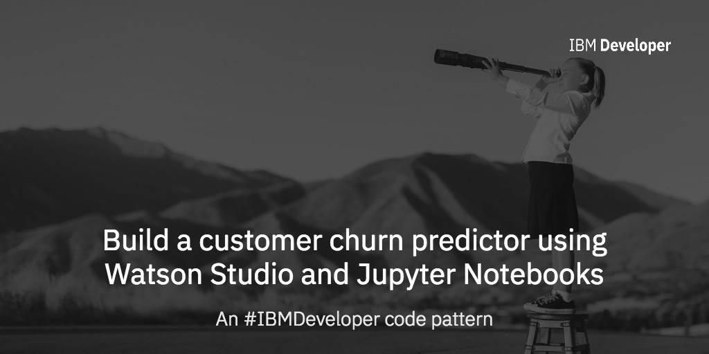 Build a customer churn predictor using Watson Studio and Jupyter
